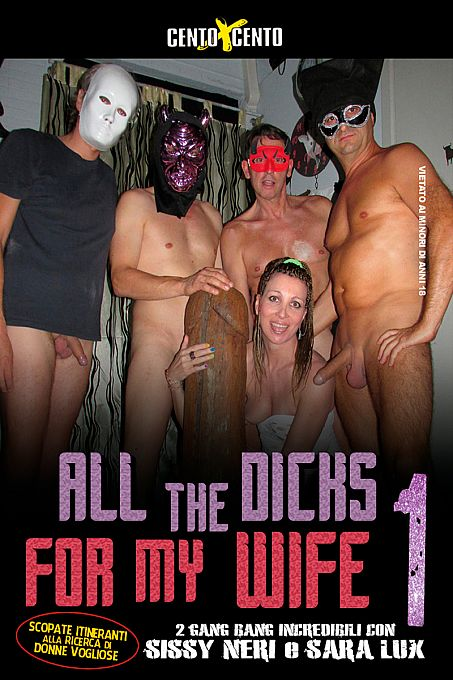 All The Dicks For My Wife