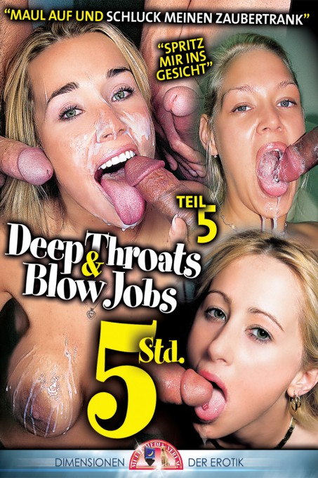Deep Throats & Blow Jobs 5
